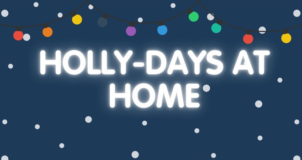 Holly-Days At Home